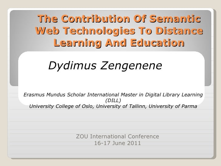 The Contribution Of Semantic Web Technologies To Distance Learning And Education ZOU International Conference 16-17 June 2...