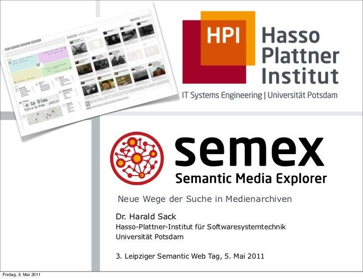 Neue Wege der Suche in Medienarchiven                       Dr. Harald Sack                       Hasso-Plattner-Institut ...