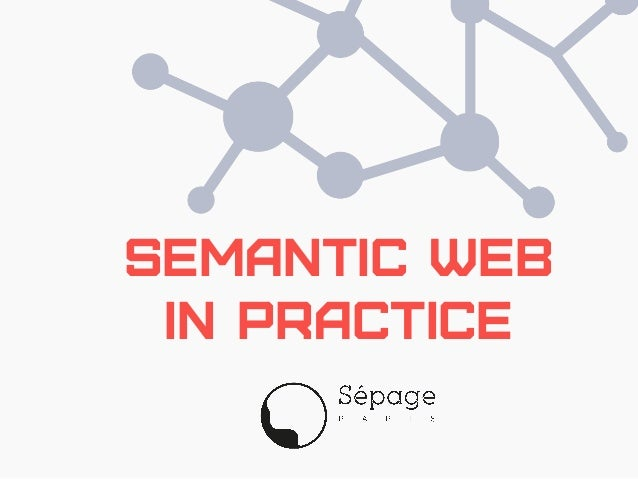 Semantic Web In Practice