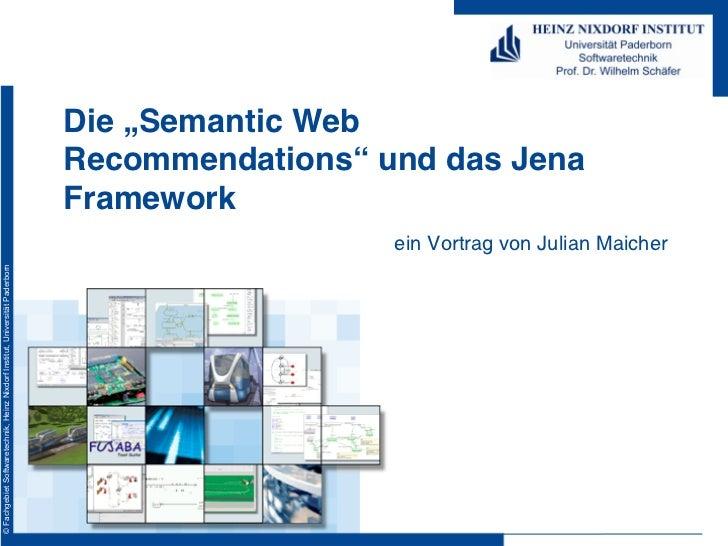 """Die """"Semantic Web                                                                              Recommendations"""" und das Je..."""