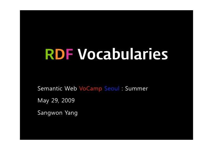 Semantic Web Vo Camp Seoul   Summer Rdf Vocabularies