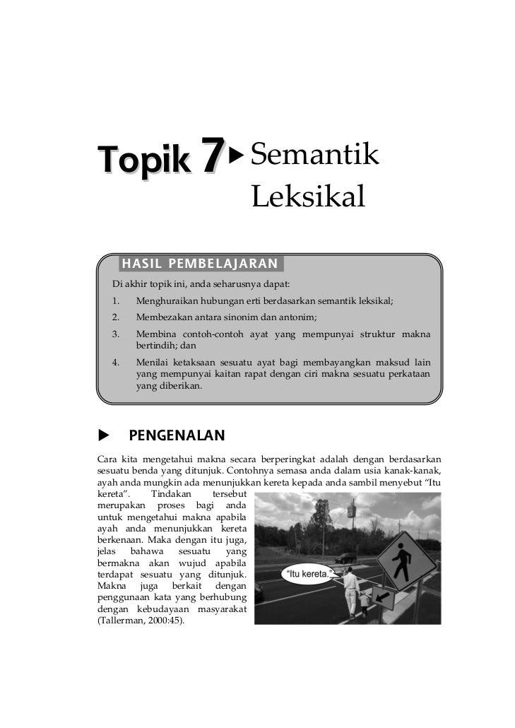 Topik 7 Semantik                                    Leksikal         HASIL PEMBELAJARAN    Di akhir topik ini, anda seharu...