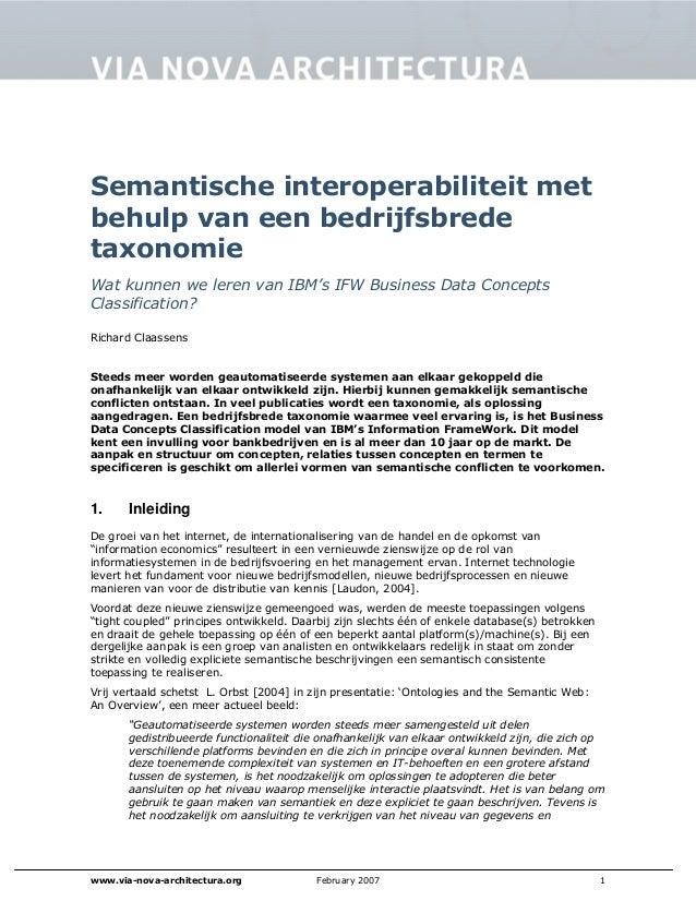 www.via-nova-architectura.org February 2007 1 Semantische interoperabiliteit met behulp van een bedrijfsbrede taxonomie Wa...