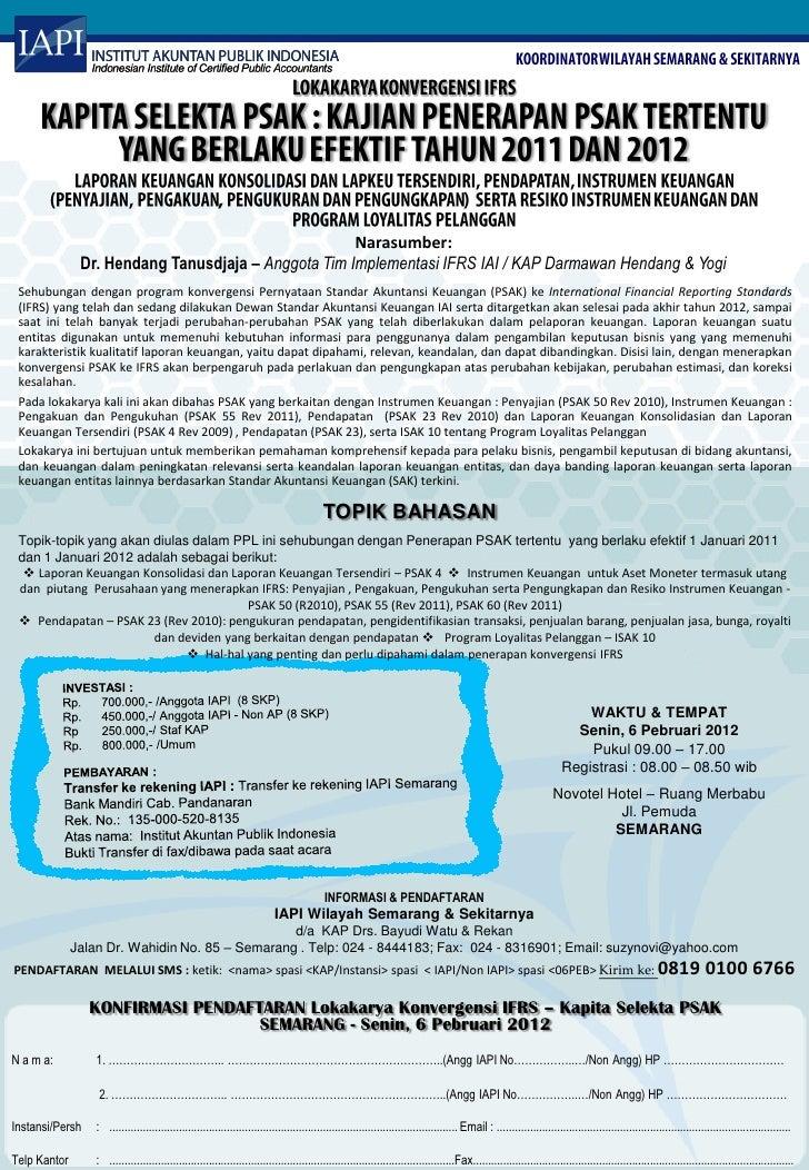 Narasumber:               Dr. Hendang Tanusdjaja – Anggota Tim Implementasi IFRS IAI / KAP Darmawan Hendang & Yogi Sehubun...