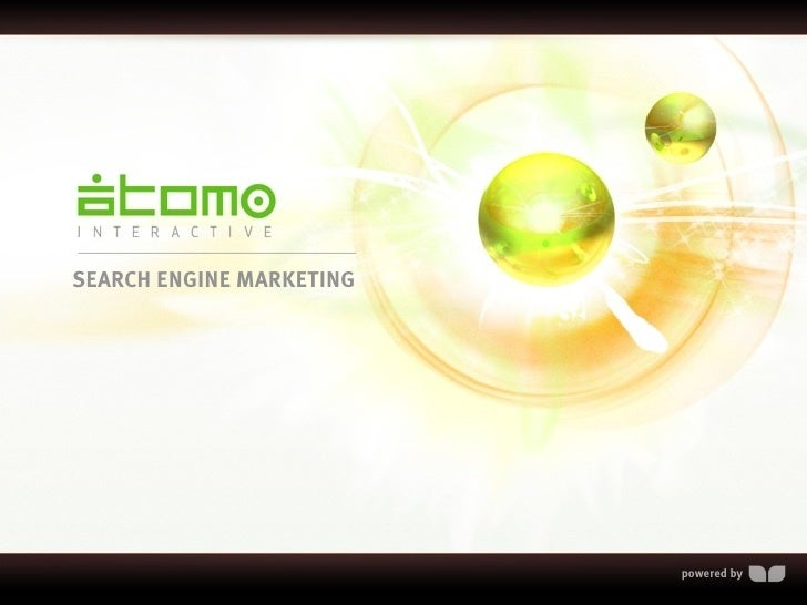 SEARCH ENGINE MARKETING                               powered by
