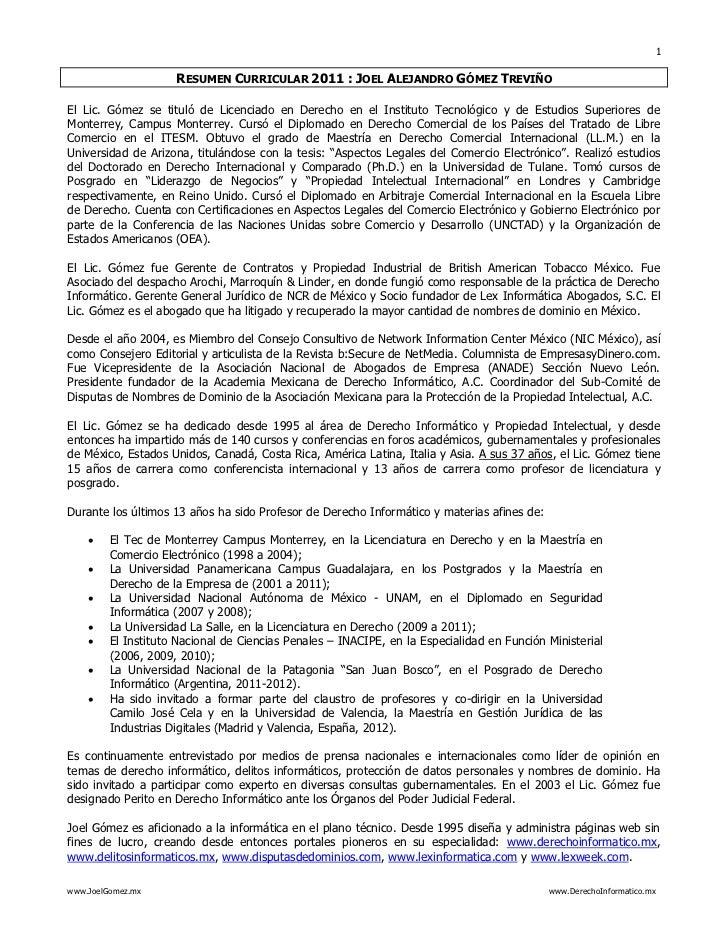 1                     RESUMEN CURRICULAR 2011 : JOEL ALEJANDRO GÓMEZ TREVIÑOEl Lic. Gómez se tituló de Licenciado en Derec...