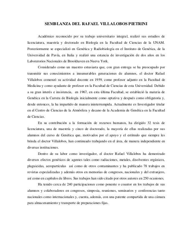 SEMBLANZA DEL RAFAEL VILLALOBOS PIETRINI Académico reconocido por su trabajo universitario integral, realizó sus estudios ...