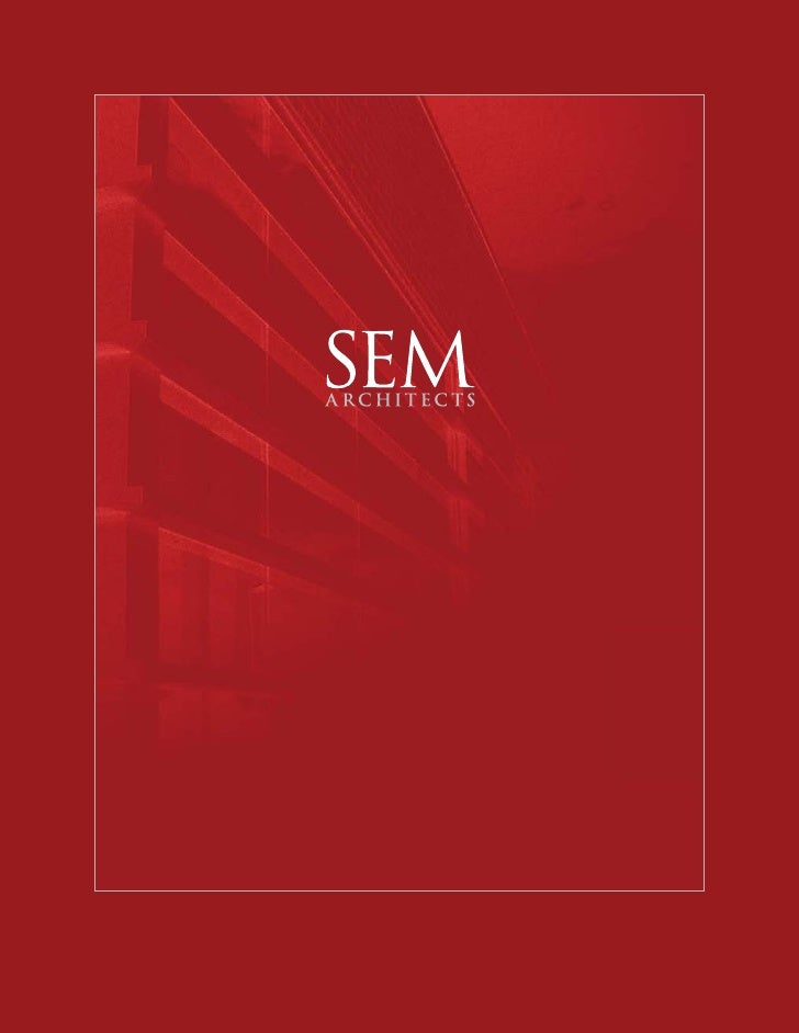 SEM ARCHITECTS                Firm profile   SEM Architects                                Who we are                      ...