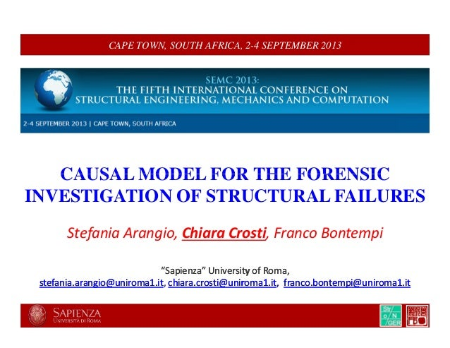 CAPE TOWN, SOUTH AFRICA, 2-4 SEPTEMBER 2013 CAUSAL MODEL FOR THE FORENSICCAUSAL MODEL FOR THE FORENSIC INVESTIGATION OF ST...