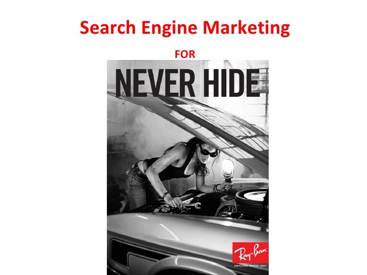 Search Engine Marketing Campaign For Ray Ban