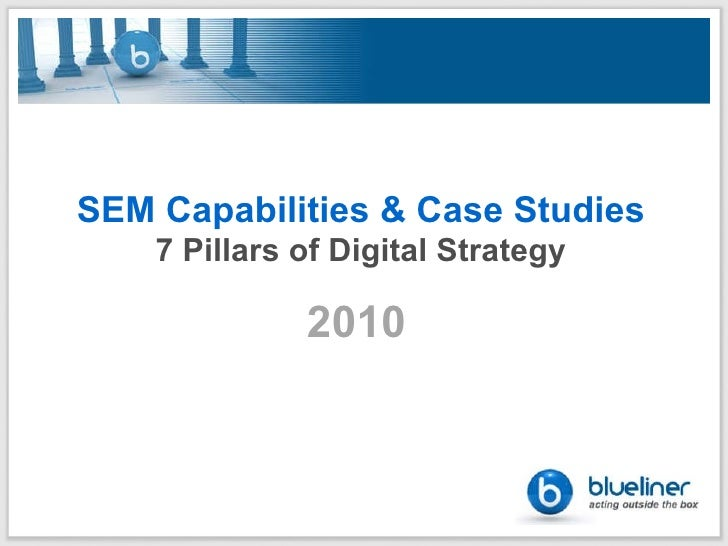 Blueliner - A Leading Digital Agency - 2010 Capabilities Deck