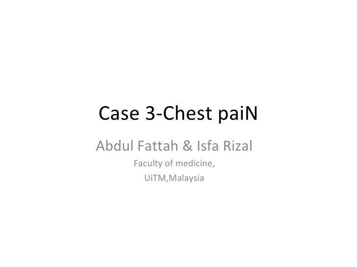 Case 3-Chest paiN Abdul Fattah &am