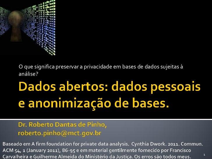 Dados abertos: dados pessoais e anonimização de bases