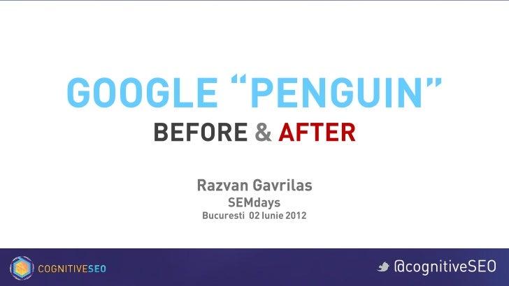 Google Penguin Before & After - SEMdays