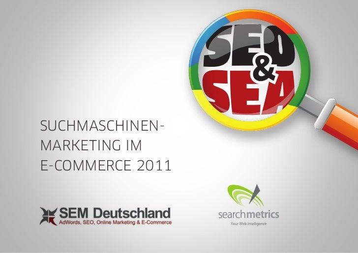 Suchmaschinenmarketing im E-Commerce 2011