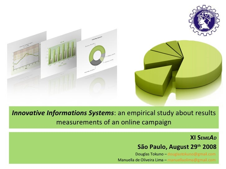 Innovative Informations Systems : an  empirical  study about results measurements of an online campaign XI S EME A D São P...