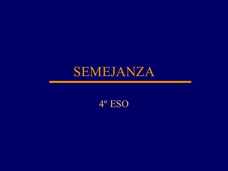 SEMEJANZA 4º ESO