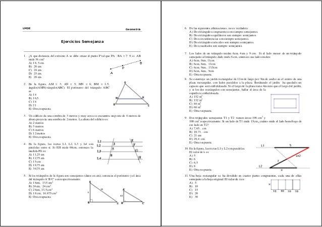 LMDE Geometría  Ejercicios Semejanza  1. ¿A que distancia del extremo A se debe situar el punto P tal que PA : BA = 7: 9; ...