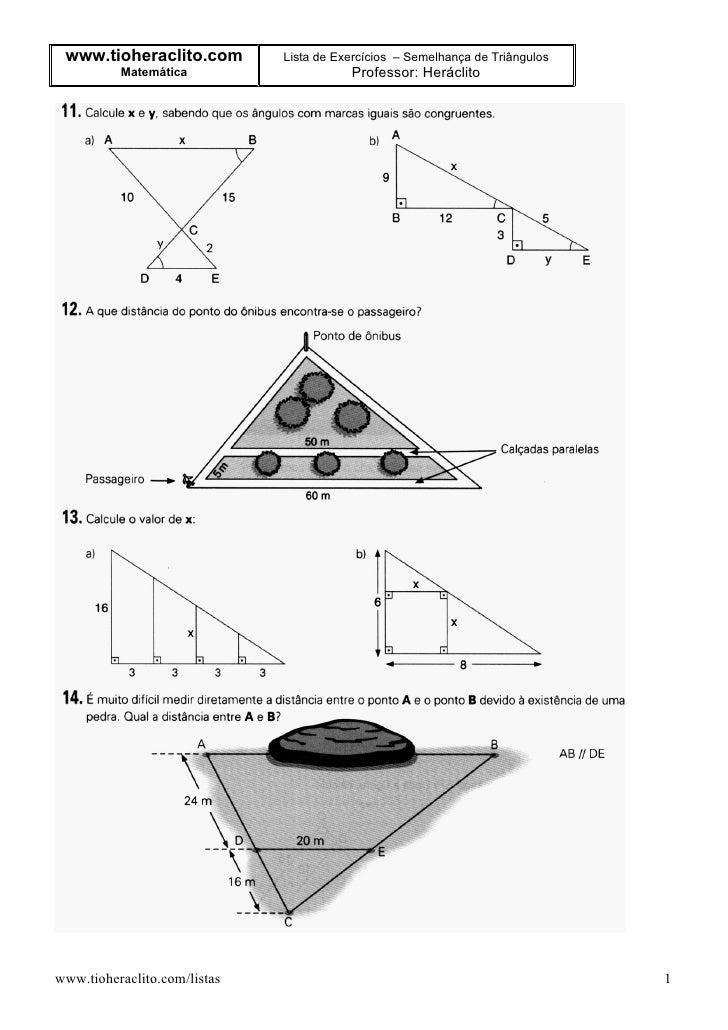 www.tioheraclito.com         Lista de Exercícios – Semelhança de Triângulos           Matemática                     Profe...