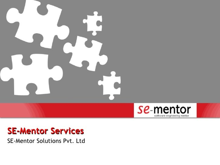 SE-Mentor Services SE-Mentor Solutions Pvt. Ltd