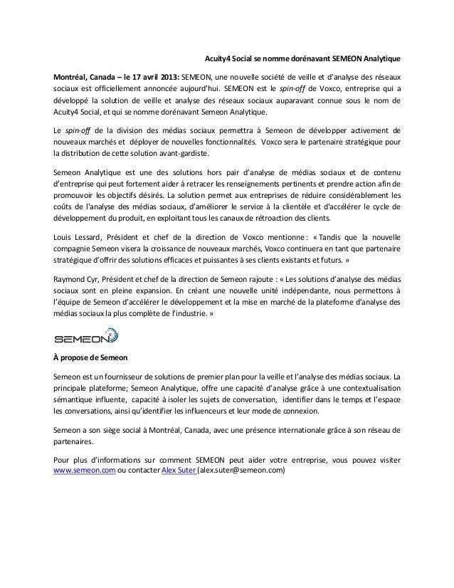 Acuity4 Social se nomme dorénavant SEMEON AnalytiqueMontréal, Canada – le 17 avril 2013: SEMEON, une nouvelle société de v...