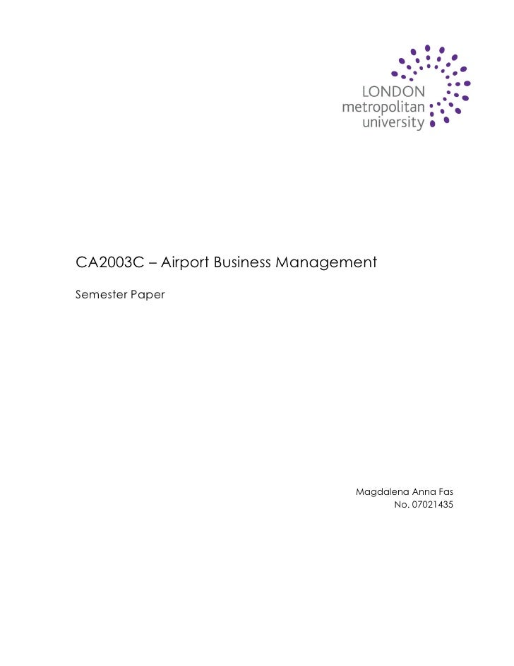 CA2003C – Airport Business Management  Semester Paper                                       Magdalena Anna Fas            ...