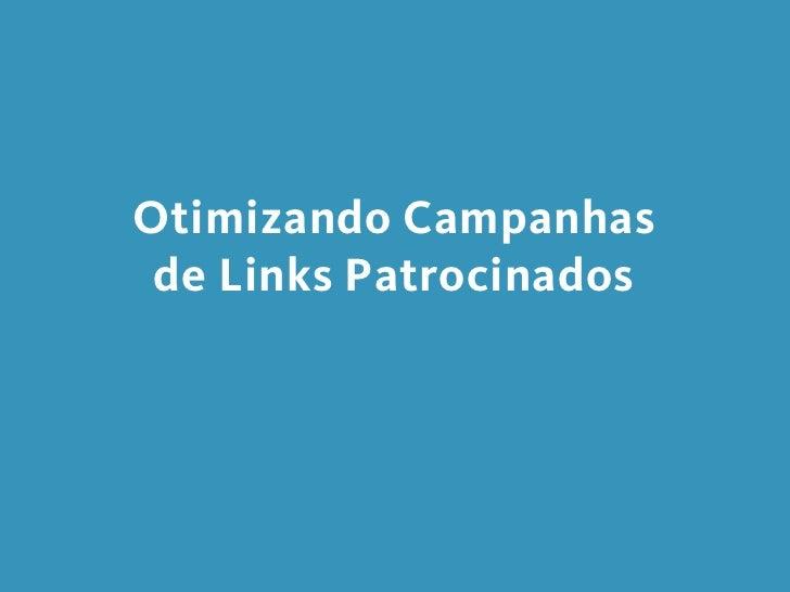 Otimizando Campanhas de Links Patrocinados