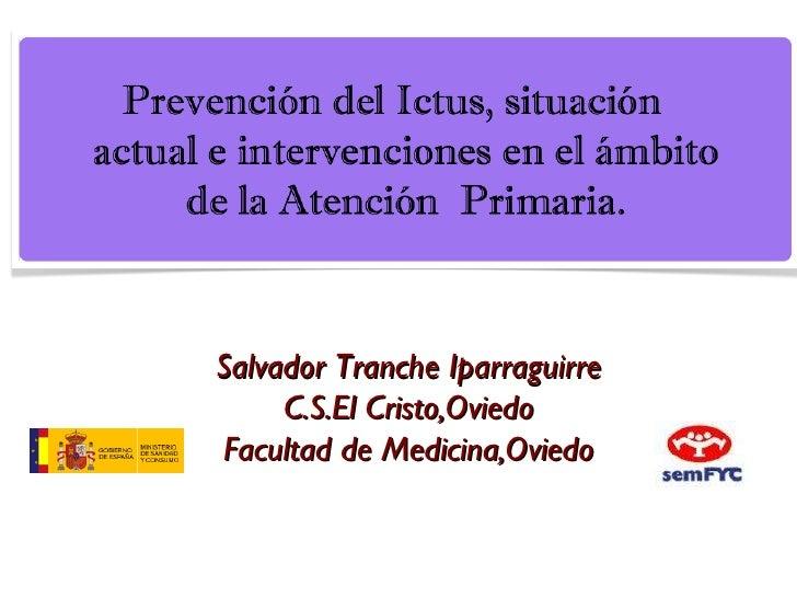 Prevención del ictus, situación actual e intervenciones en el ámbito de la Atención Primaria