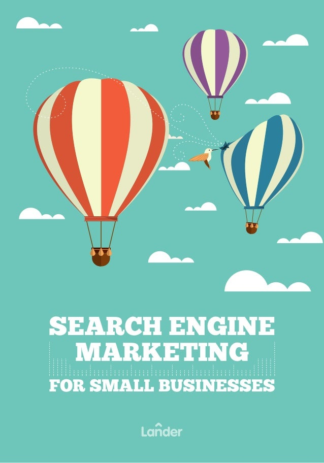 Search Engine Marketing for Small Businesses We're taking on the task of tackling a huge topic: Search Engine Marketing. T...