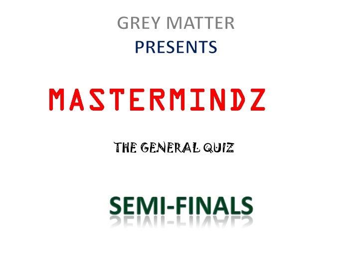 Semi finals (questions + answers )