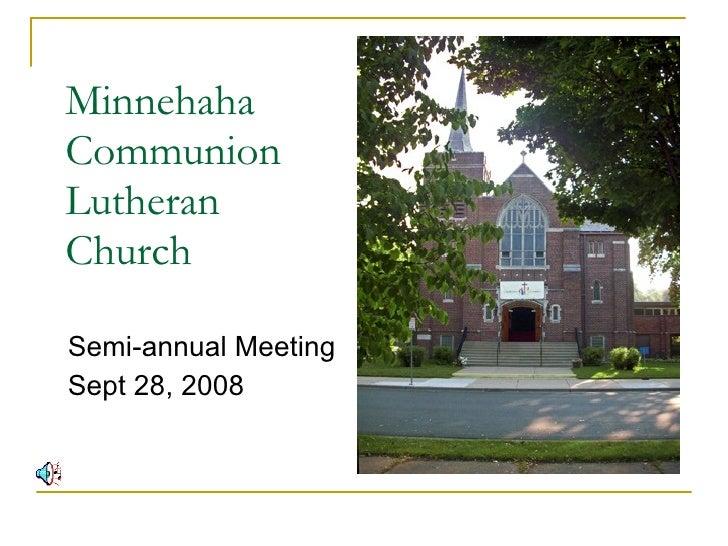 Minnehaha    Communion    Lutheran    Church Semi-annual Meeting Sept 28, 2008