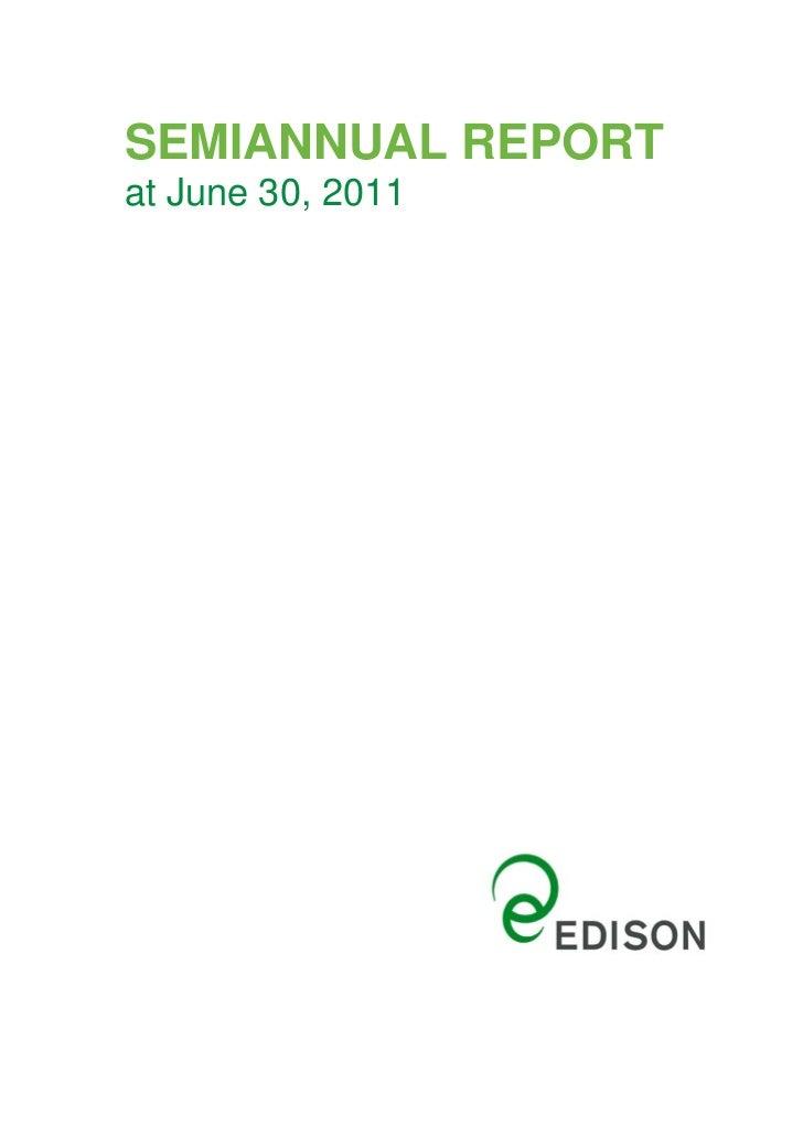 Semiannual Report 30 June 2011