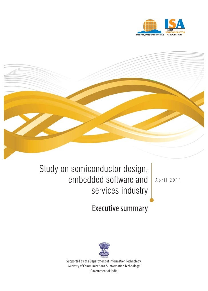 Study on semiconductor design,        embedded software and                                   April 2011              serv...