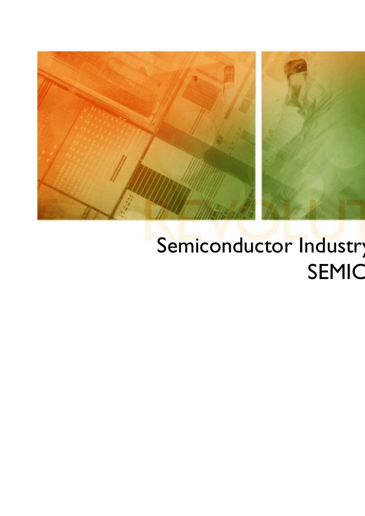Semiconductor Industry Outlook &               SEMICON Update                        March 16, 2011