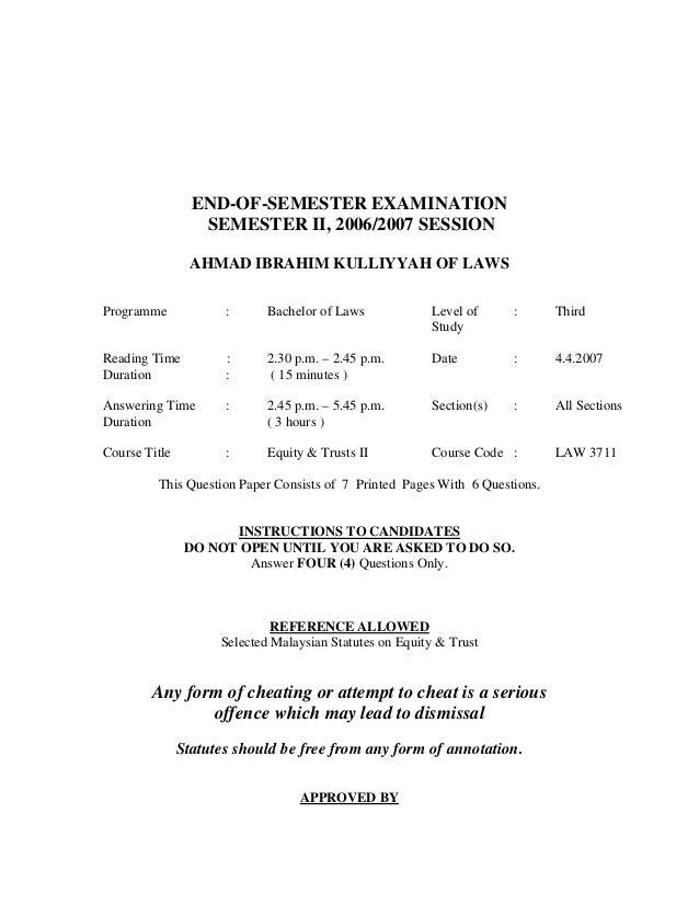 END-OF-SEMESTER EXAMINATION SEMESTER II, 2006/2007 SESSION AHMAD IBRAHIM KULLIYYAH OF LAWS Programme : Bachelor of Laws Le...