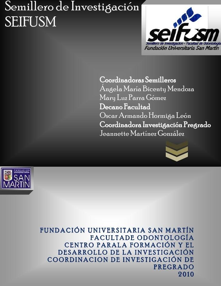 Semillero de investigacion seifusm 2010