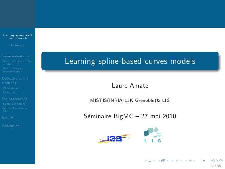 Learning spline-based curve models (Laure Amate)