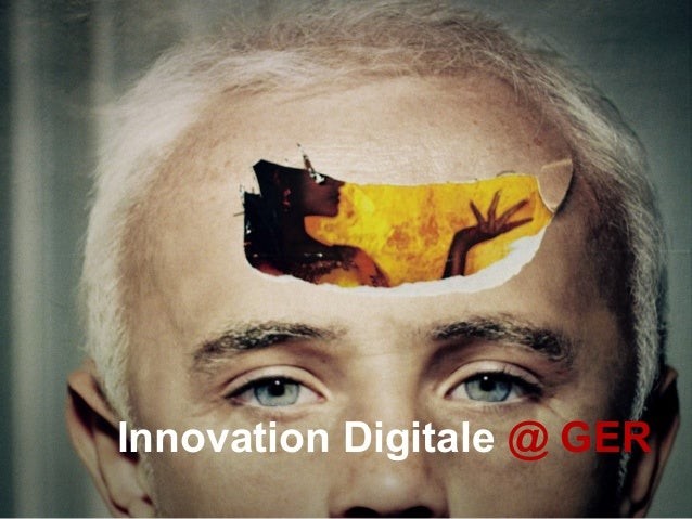 Innovation Digitale @ GER
