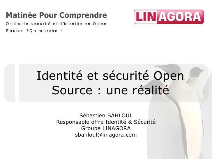 Séminaire Linagora sécurite et identité en Open Source, novembre 2009