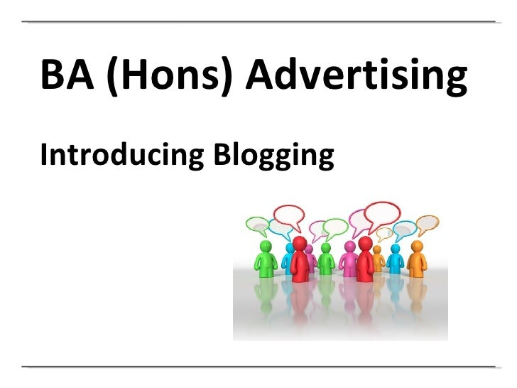 BA (Hons) Advertising Introducing Blogging