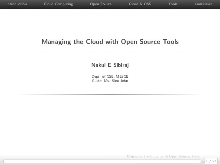 Introduction   Cloud Computing   Open Source            Cloud & OSS        Tools          Conclusion               Managin...