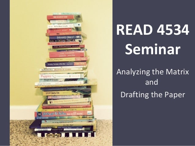4534 Seminar: Writing the Paper
