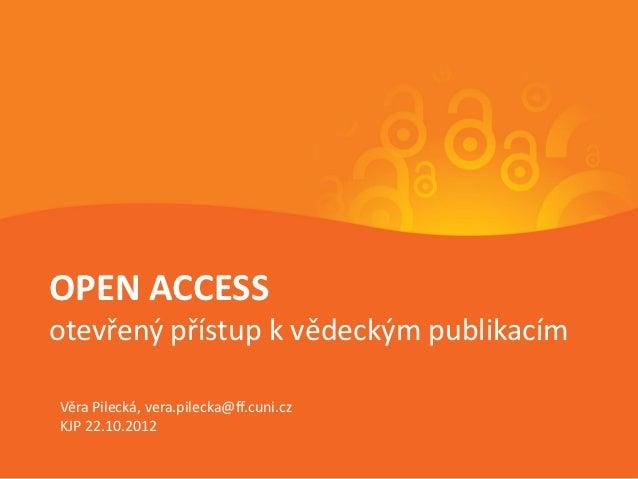 Open Access - OA Week v KJP 2012 (22. 10. 2012 v KJP)