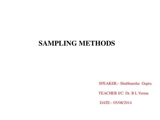 What sampling method do I choose?