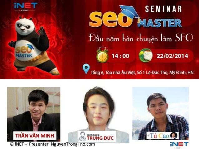Seminar SEO Master 2014 – Đầu năm bàn chuyện làm SEO