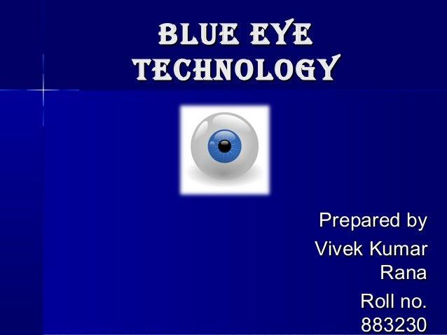 BLU-EYE TECHNOLOGY