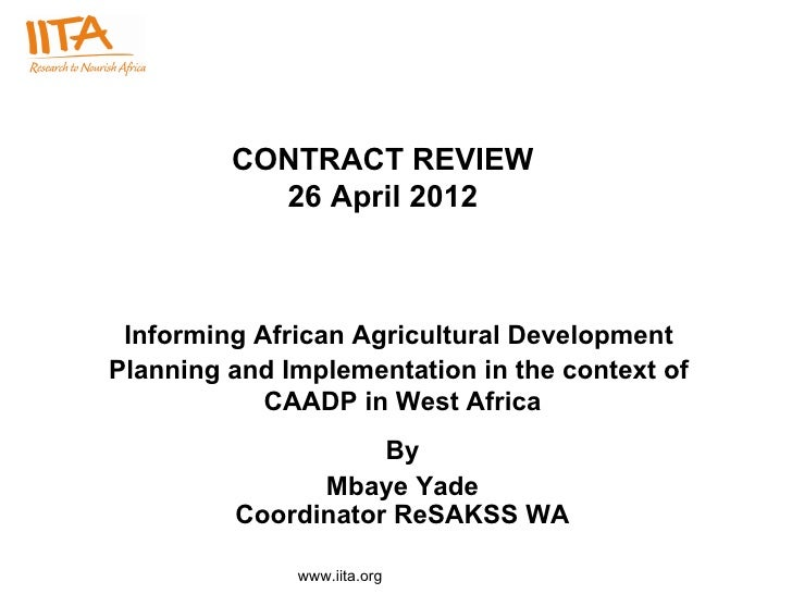 CONTRACT REVIEW           26 April 2012 Informing African Agricultural DevelopmentPlanning and Implementation in the conte...