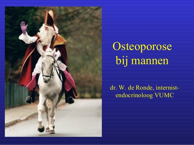 Seminar 08 12-2007 - osteoporose bij mannen