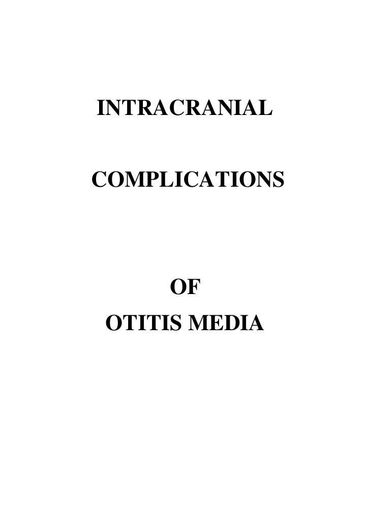 INTRACRANIALCOMPLICATIONS     OFOTITIS MEDIA