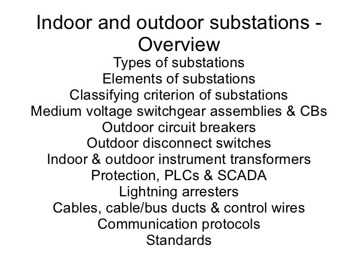 Indoor & outdoor substations, an overview